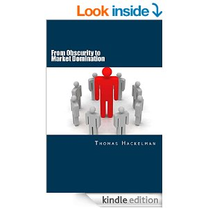 From Obscurity to Market Domination - Book Cover